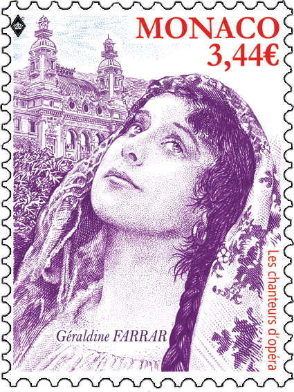 摩纳哥3月4日发行歌剧歌唱家 - GERALDINE FARRAR邮票